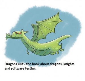 Dragons Out - the book about dragons knights and software testing